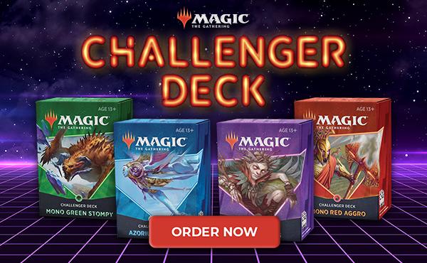 Challenger Deck Order Now Spotlight