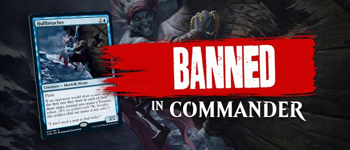 Hullbreacher Banned In Commander